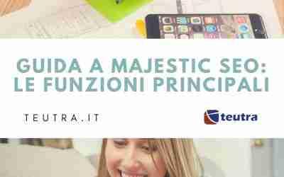 Majestic Seo : le funzioni principali