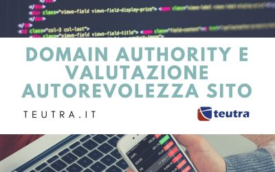 Domain Authority e valutazione autorevolezza sito