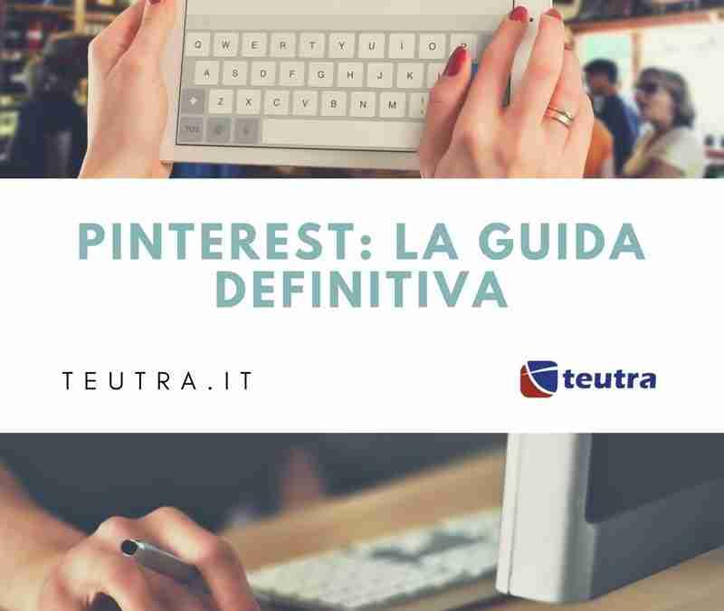 Pinterest Tutorial : Guida for Business