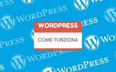 Come usare WordPress e perchè