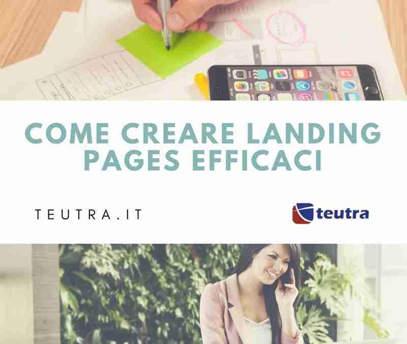 Come creare landing page efficaci e che vendono in 11 passaggi