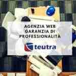 Agenzia web e garanzia di professionalità