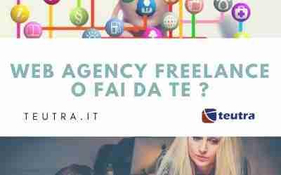 Sito web fai da te, web agency o freelance? Quale scegliere  ?