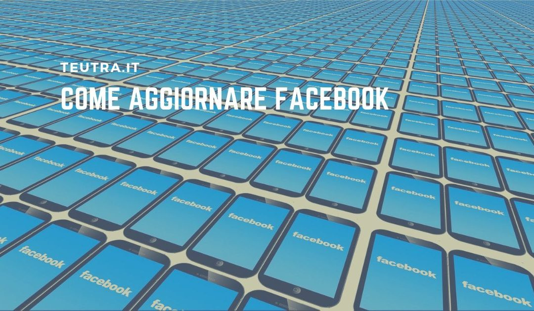 come aggiornare facebook