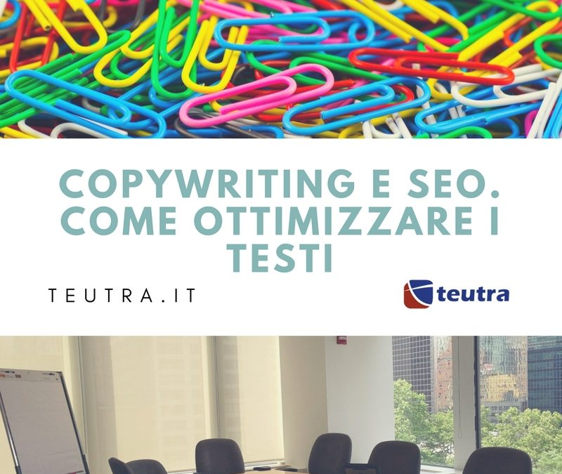 Copywriting e seo. Come ottimizzare i testi