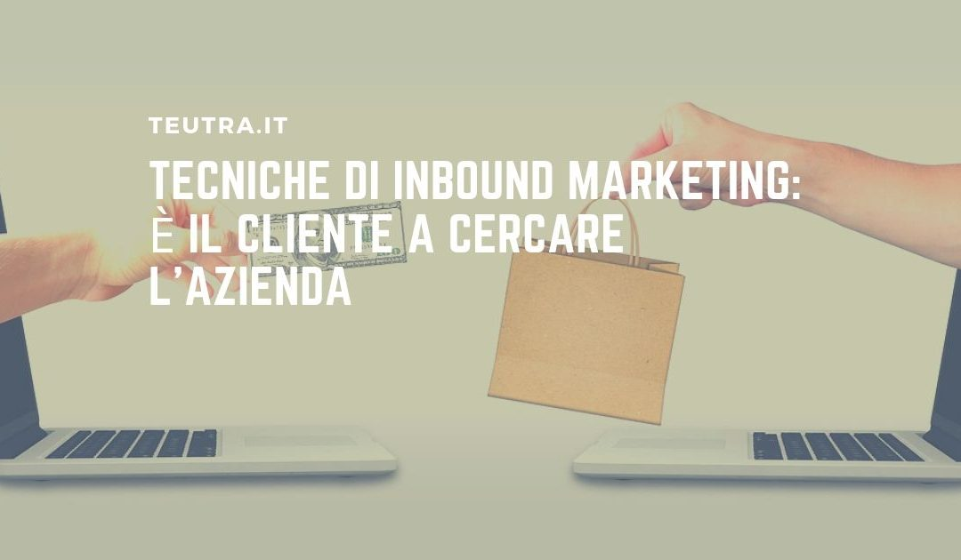tecniche di inbound marketing
