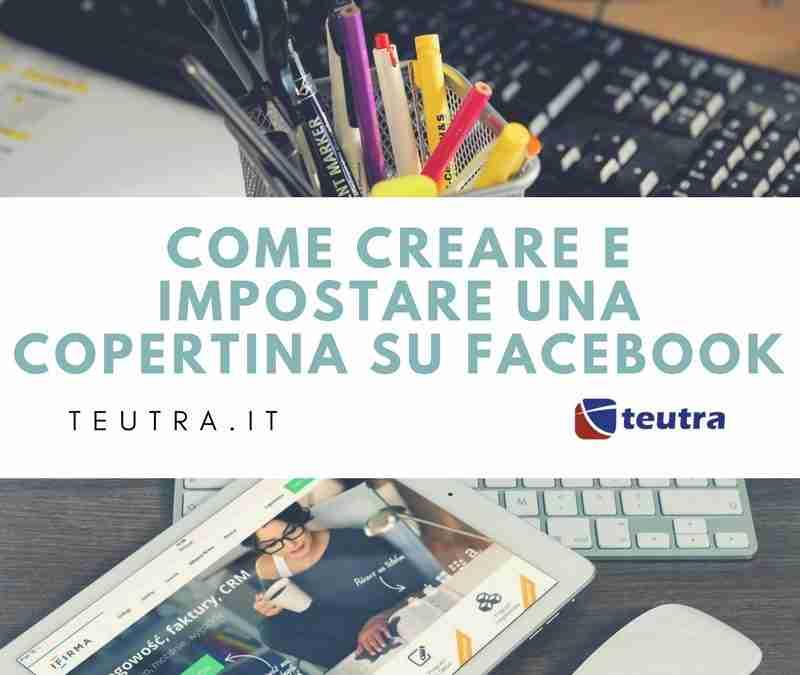 Copertina Facebook: come realizzarla e impostarla