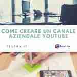 Come creare un account aziendale youtube