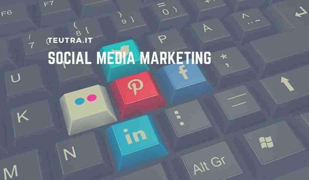 Social media marketing: moderno passaparola per il tuo business