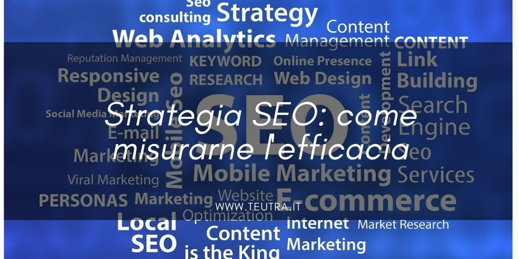 Strategia SEO: come misurarne l'efficacia