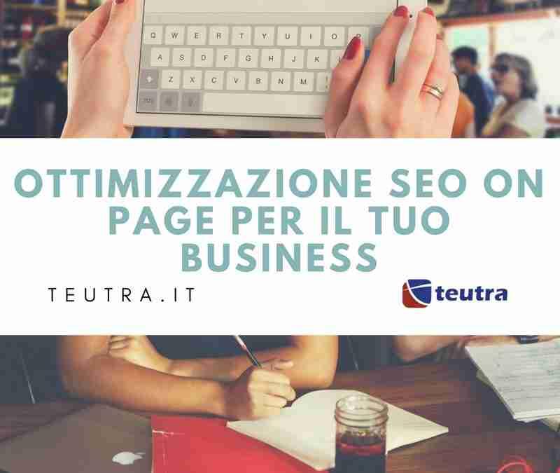 Ottimizzazione SEO on page per il tuo business