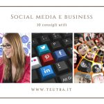 Social media e business: 10 consigli utili