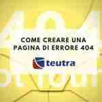Come creare una pagina di errore 404 personalizzata