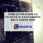 Come ottimizzare la velocità di caricamento delle pagine web