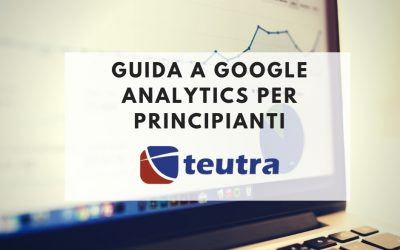Guida a Google Analytics per principianti