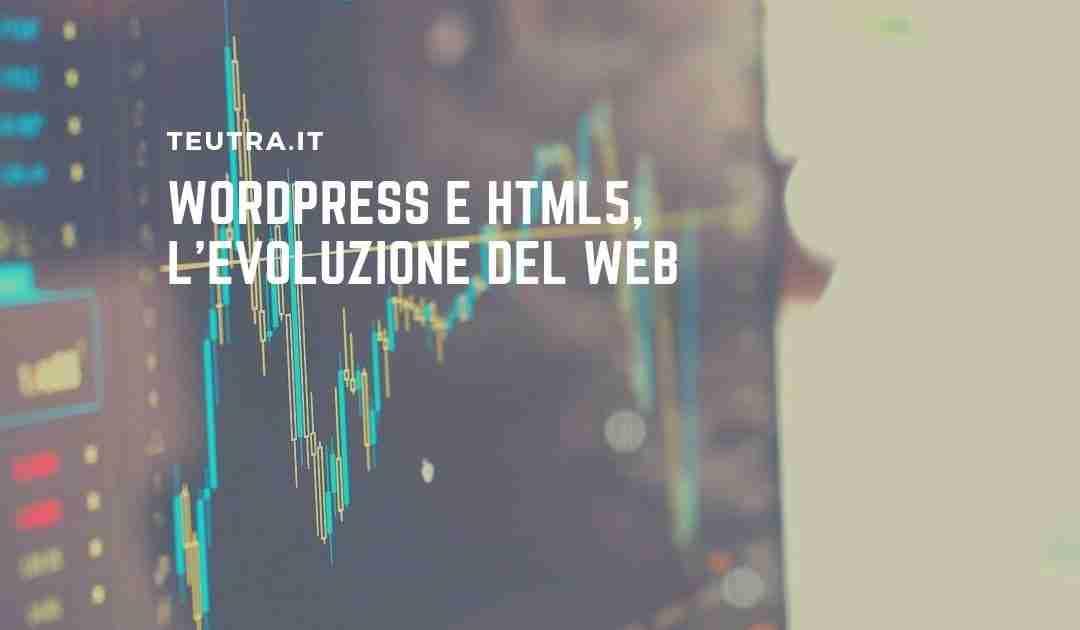 WordPress e HTML5, evoluzione del Web